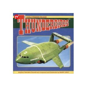 THUNDERBIRDS WORLD PREMIERE RELEASE - CD SOUNDTRACK