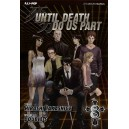 UNTIL DEATH DO US PART 08