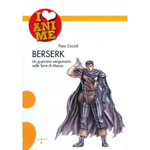 I LOVE ANIME BERSERK